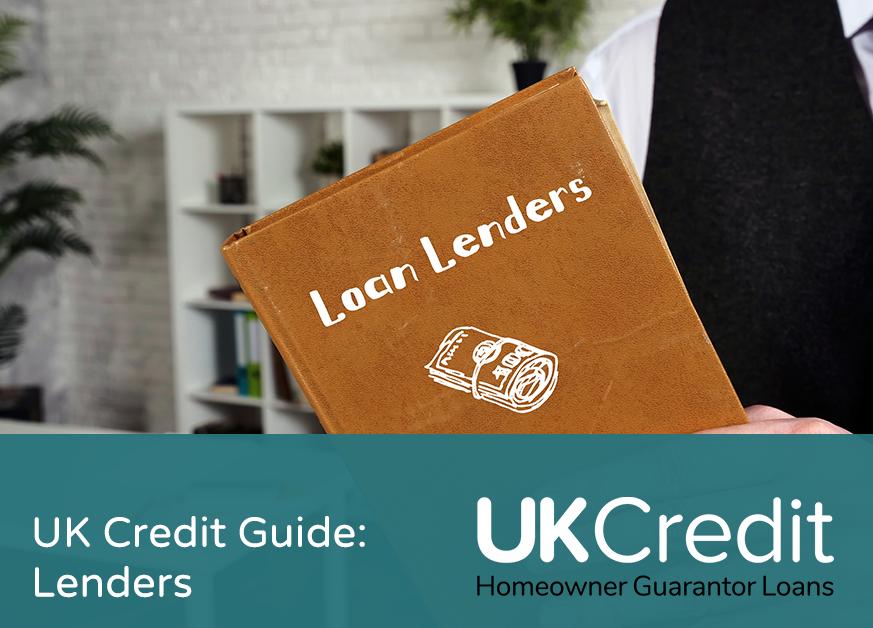 UK Credit Guide: Lenders