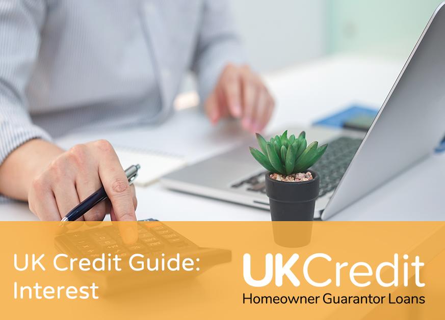 UK Credit Guide: Interest